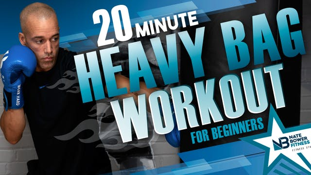 20 Minute Heavy Bag Workout for begin...