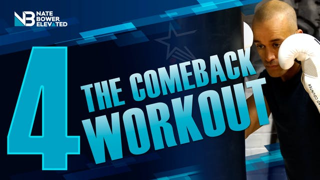 The Comeback Workout 4 of 5 - Heavy Bag