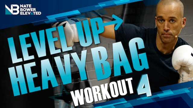 Level Up Heavy Bag Workout 4 Elevated
