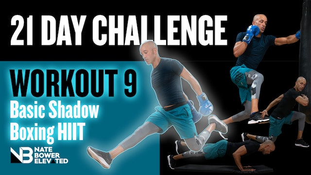 21 Day Challenge-Day 9-Basic Shadow Boxing HIIT