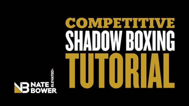 Competitive Shadow Boxing Tutorial