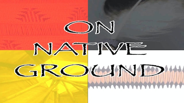 On Native Ground