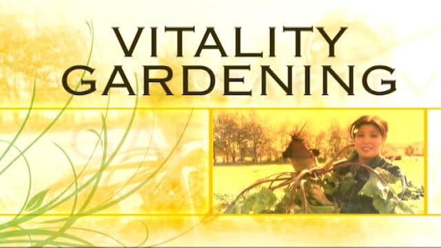 Vitality Gardening