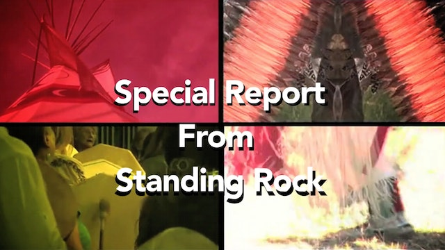 Special Report of Standing Rock
