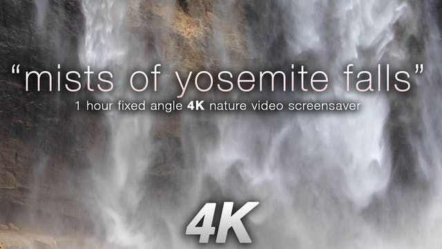 Mists of Yosemite Falls 1HR Static Na...