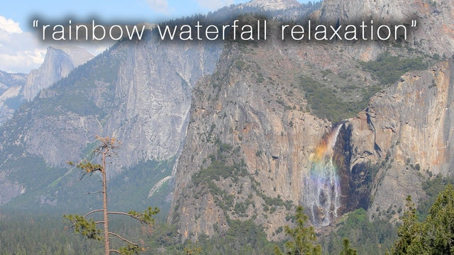 Rainbow Waterfall Relaxation 1 HR Dynamic Video