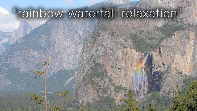 Rainbow Waterfall Relaxation 1 HR Dynamic Video