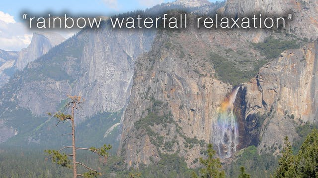Rainbow Waterfall Relaxation 1 HR Dyn...