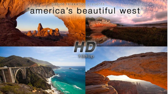 America's Beautiful West 6 Minute Inspirational Video w Music