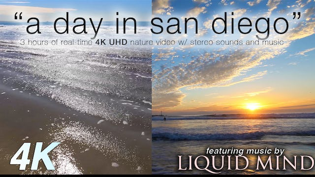 A Day in San Diego w MUSIC 3 HR Relaxation Video