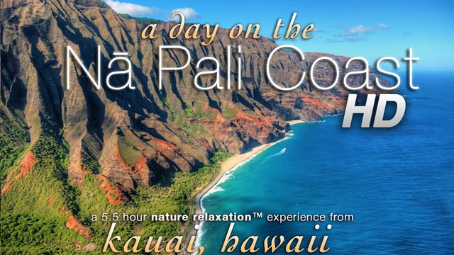 A Day on the Napali Coast (Nature Sounds Only) 5.5 Hr Relaxation Video