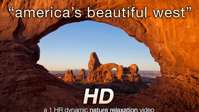America's Beautiful West 1 Hr Nature Relaxation Video