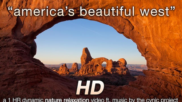 America's Beautiful West MUSIC Version 1 HR Dynamic Nature Video