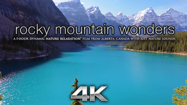 Rocky Mountain Wonders (No Music) 1 HR Dynamic Nature Relaxation Video