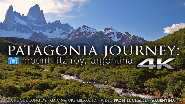 PATAGONIA JOURNEY (no Music) 1HR Dynamic Film - 4K