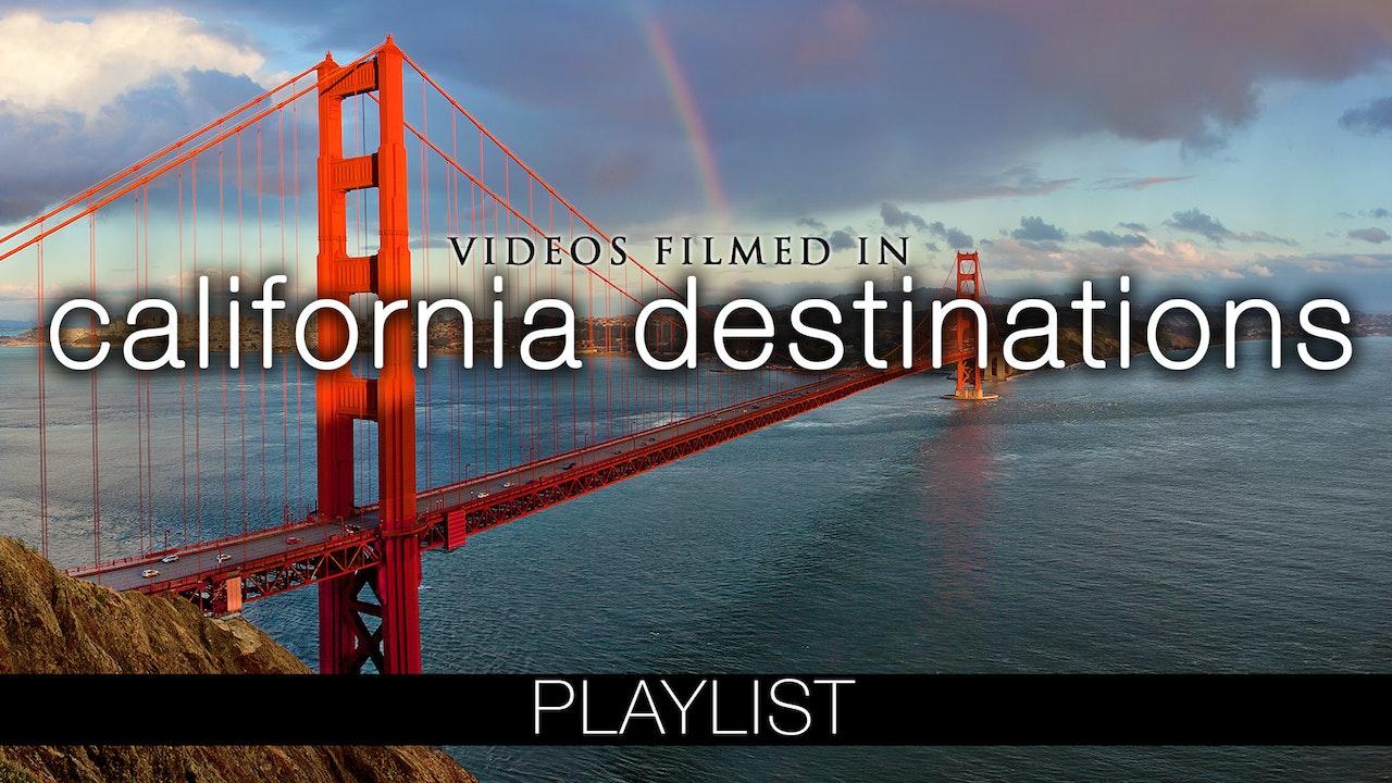 California Destinations Videos