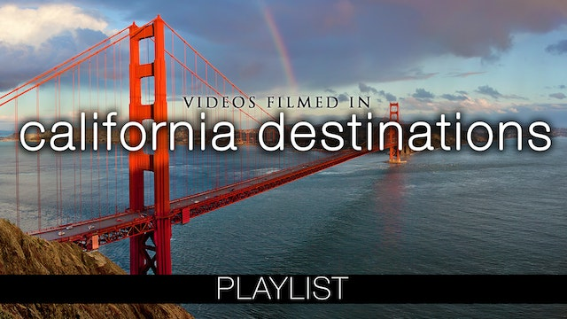 California Destinations Videos