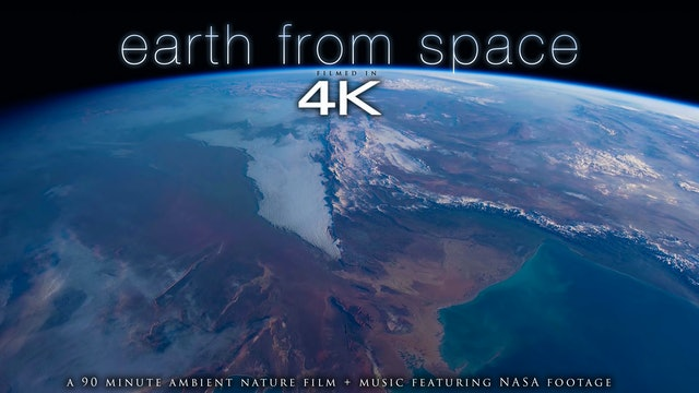 Earth From Space 90 Min Nature Relaxation Cosmic NASA Video in 4K