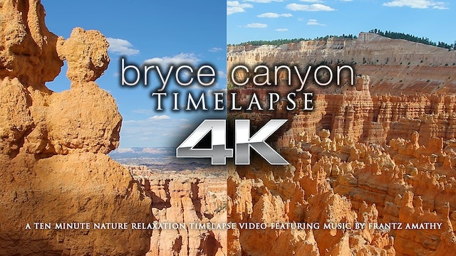 Bryce Canyon TIMELAPSE 10 Min + Music Shot in 4K
