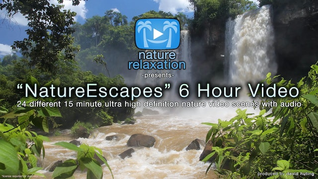 Naturescapes 6 HOUR Dynamic Nature Film -24 Scenes