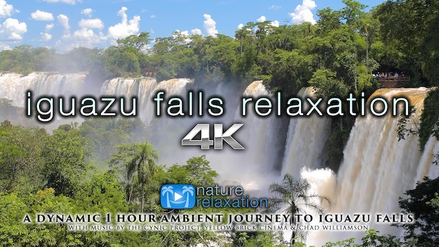 Iguazu Falls Relaxation 4K Nature Relaxation 1 HR Music Only
