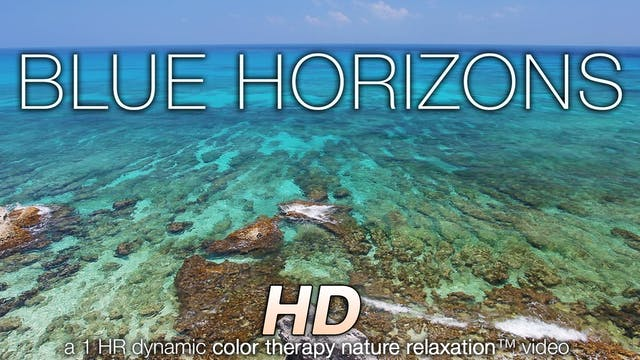 Blue Horizons (Music + Nature Sounds)...