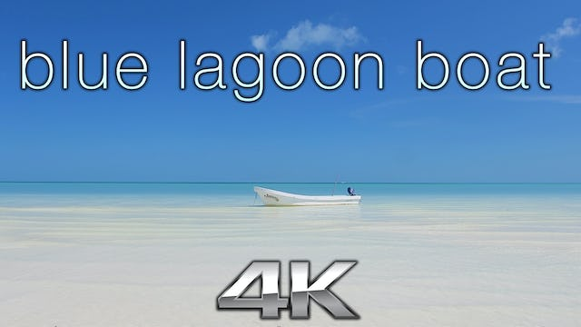 Blue Lagoon Boat + Beach 1 HR Static Nature Relaxation Video