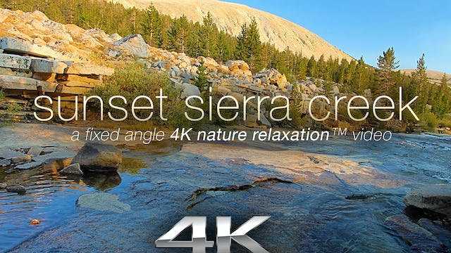 Sunset Sierra Creek 1 Hr Static Nature Relaxation Video 1080p