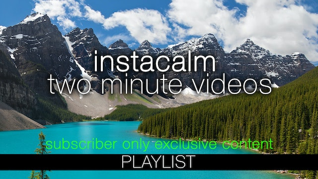 Two-Minute Quick Relaxation Videos