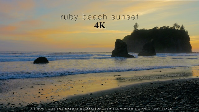 Ruby Beach Sunset 4K 1 Hour Dynamic Nature Film from Washington