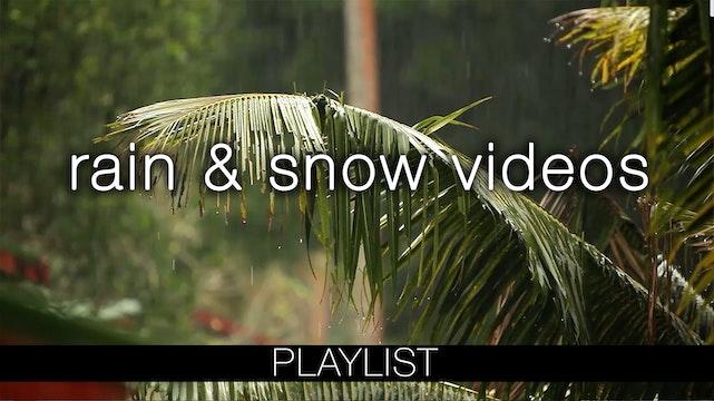 Rain & Snow Videos