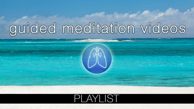Guided Meditation Videos w Music (*NEW!)
