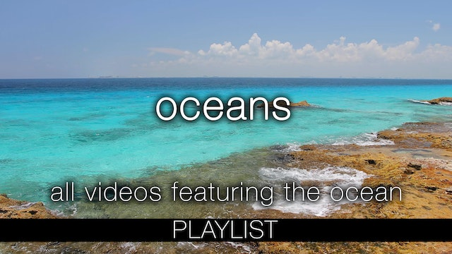 Oceans - Nature Relaxation Playlist