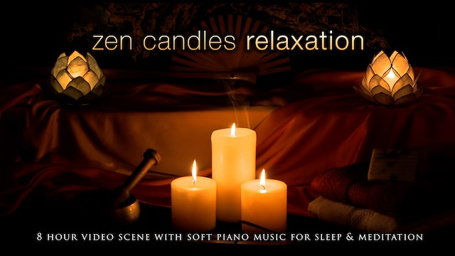 Zen Candles 8 HR Sleep Video w Soft Piano Music 1080p