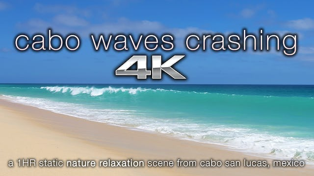 Cabo Waves Crashing 1 HR Static Nature Scene Filmed in 4K