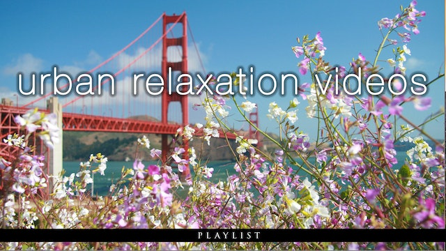 Urban Relaxation Films