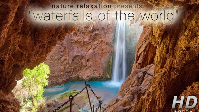 Waterfalls of the World (Nature Sounds) 1 HR Dynamic Video