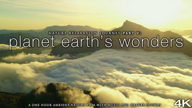 Planet Earth's Wonders in 4K - Nature...