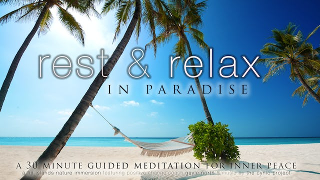 Rest & Relax - Guided Meditation (+Cynic Project)