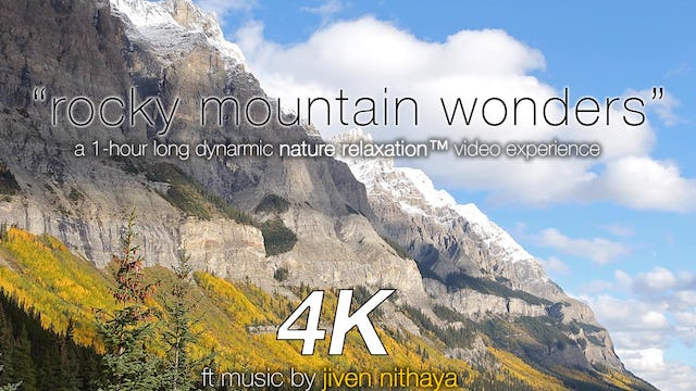 Rocky Mountain Wonders 1 HR Dynamic Video w Music