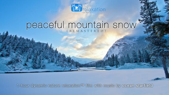 Peaceful Mountain Snow (No Music) 1HR...