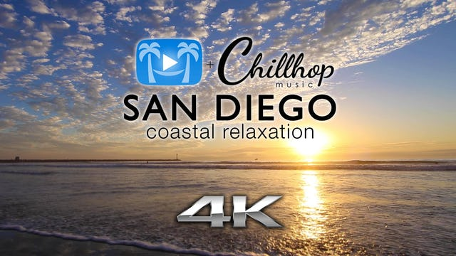 San Diego Coastal Relaxation w Chillhop Music | 1 HR Dynamic Relaxation