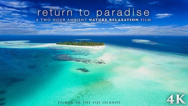 Return to Paradise (+Music) Fiji 2HR ...