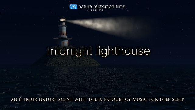 Midnight Lighthouse 8HR Sleep Video w Delta Music HD 1080p