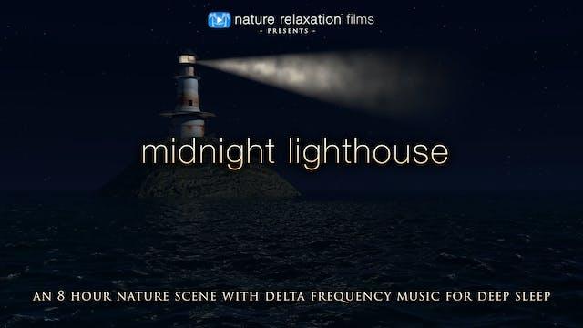Midnight Lighthouse 8HR Sleep Video w...