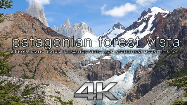 Patagonian Mountain Vista 1 HR Mastered 4K