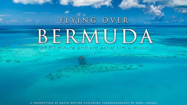 Flying over Bermuda 80 Minute Aerial ...