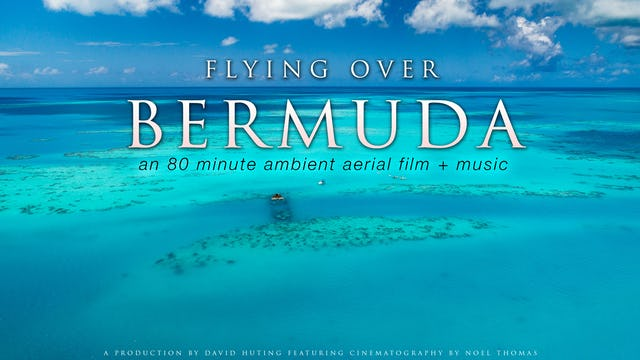 Flying over Bermuda 80 Minute Aerial Film + Music Shot in 4k UHD