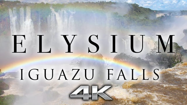 Elysium - Iguazu Falls 10 Minute Music Video filmed in 4K