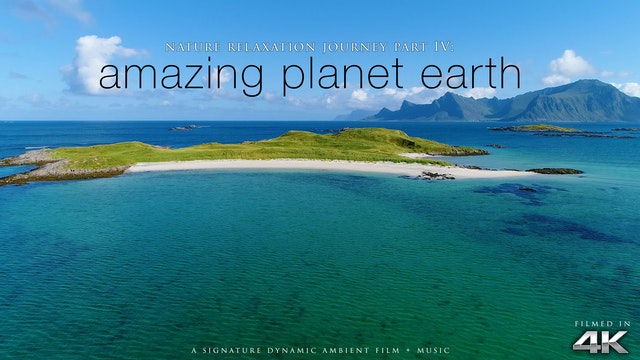 Nature Relaxation Journey 4: Amazing ...